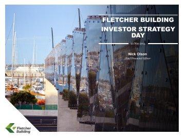 Investor Strategy Day Presentation - Fletcher Building
