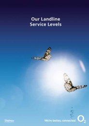 Our Landline Service Levels - O2