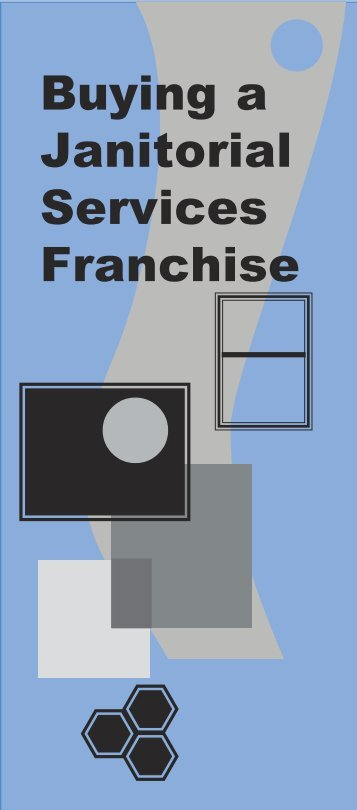 Buying a Janitorial Services Franchise - Maryland Attorney General