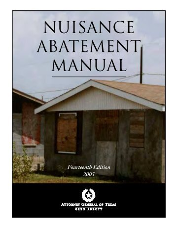 Nuisance Abatement Manual - 2005 - Texas Attorney General