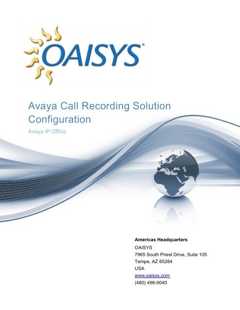 Avaya IP Office Call Recording Solution Configuration     - Oaisys