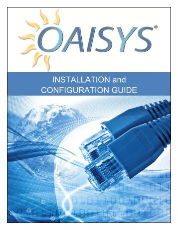 Installation and Configuration Guide - OAISYS | Call