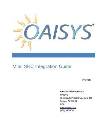 Mitel SRC Integration Guide - Oaisys
