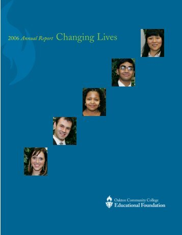 2006 Annual Report Changing Lives - Oakton Community College