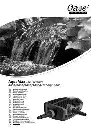 AquaMax Eco Premium 4000/6000/8000/10000 ... - Oase Teichbau