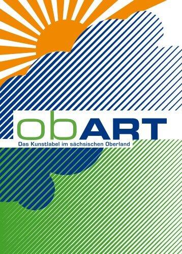 Das Kunstlabel im sächsischen Oberland - obART