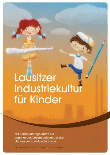 """Broschüre """"Lausitzer Industriekultur für Kinder"""" (ca. 4,8 ... - Oberlausitz"""