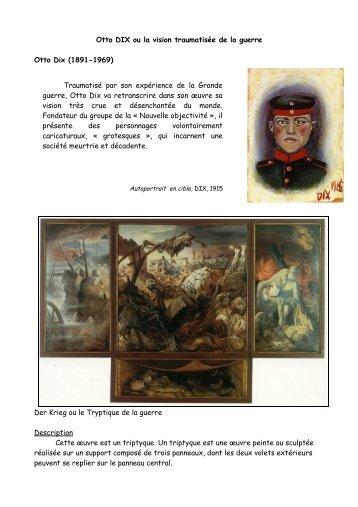 Otto DIX ou la vision traumatisée de la guerre Otto Dix (1891-1969 ...