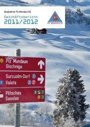 Geschäftsbericht der Bergbahnen Piz Mundaun AG 2011/2012