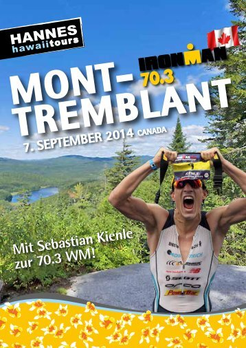 Hannes Hawaii Tours - IM 70.3 WM Mont Tremblant 2014