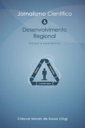 Jornalismo científico & desenvolvimento regional - Observatório da ...