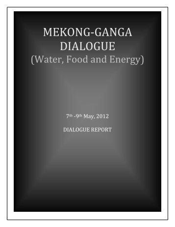 MEKONG-GANGA DIALOGUE - Observer Research Foundation