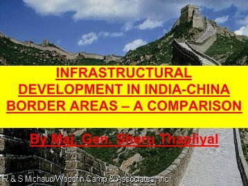 Infrastructural Development In India-China Border Areas