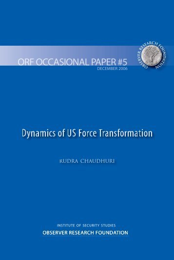 Dynamics of US Force Transformation - Observer Research ...
