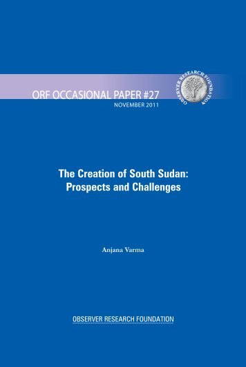 The Creation of South Sudan: Prospects and Challenges - Observer ...