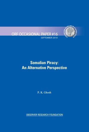 Somalian Piracy: An Alternative Perspective - Observer Research ...