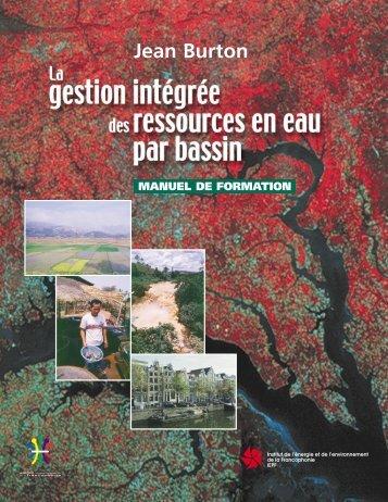 La gestion intégrée des ressources en eau par bassin – Manuel de ...