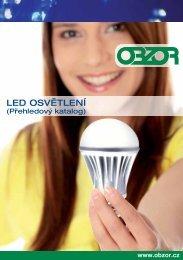 LED OSVĚTLENÍ - OBZOR, výrobní družstvo Zlín