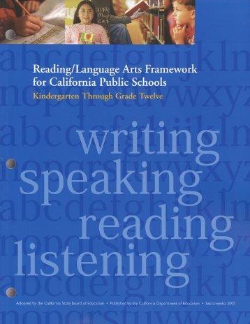 Reading Language Arts Framework - California Department of ...