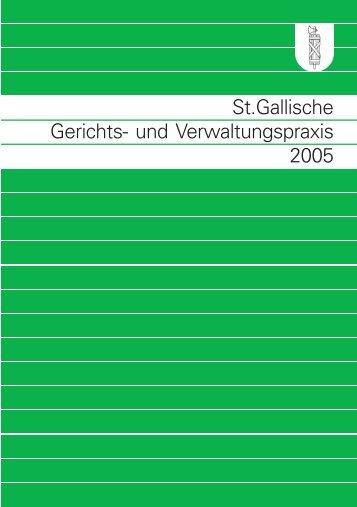 St.gallische Gerichts- und Verwaltungspraxis 2005