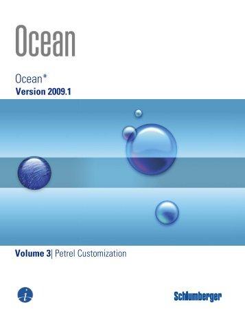 Ocean 2009.1 Petrel Customization - Ocean - Schlumberger
