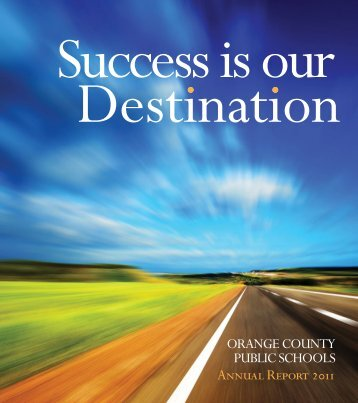 Annual Report 2011 - Orange County Public Schools