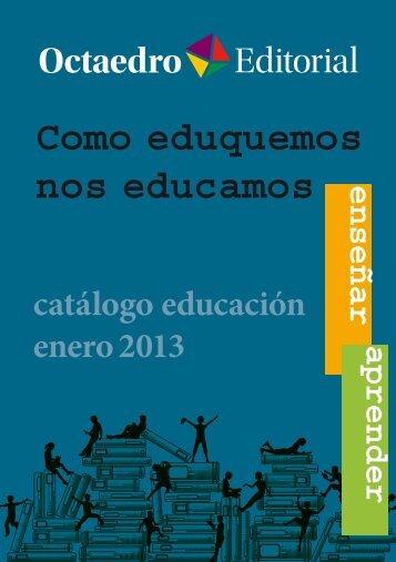 Catalugo educación - enero 2013 - Editorial Octaedro