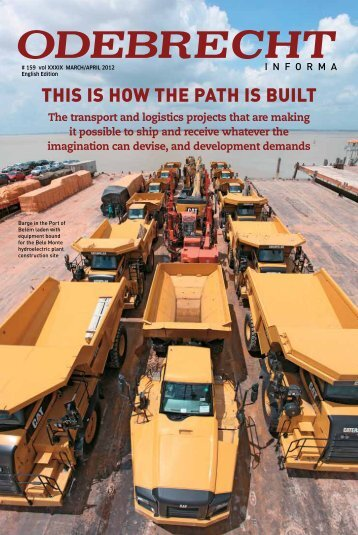 THIS IS HOW THE PATH IS BUILT - Odebrecht Informa