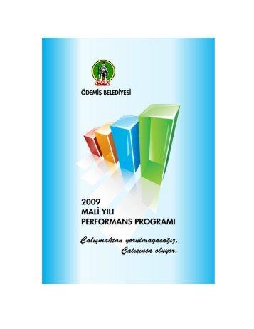 2009 Mali Yılı Performans Programı - Ödemiş Belediyesi