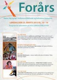 lørdag den 23. marts 2013 kl. 10 - 14 Oplev, leg og lær i Vollsmose ...