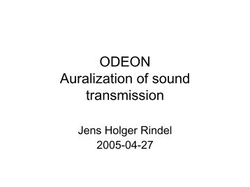 ODEON Auralization of sound transmission