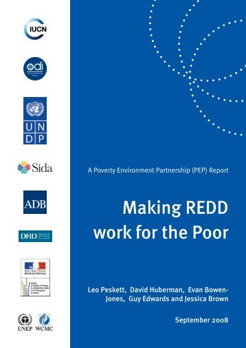 Making REDD work for the poor - - Overseas Development Institute