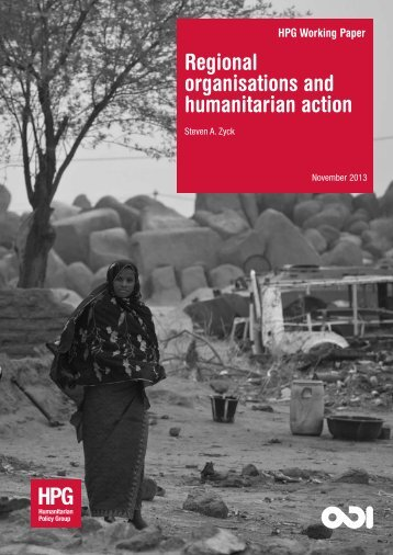 Regional organisations and humanitarian action - Overseas ...