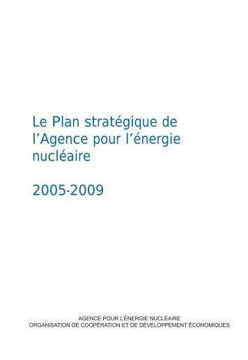 Le Plan stratégique de l'Agence pour l'énergie nucléaire, 2005-2009