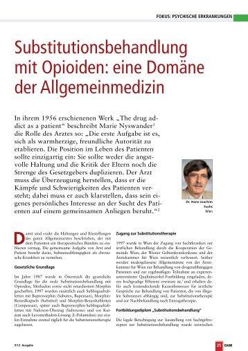 Substitutionsbehandlung mit Opioiden: eine Domäne der ...
