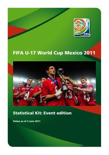FIFA U-17 World Cup Mexico 2011 Statistical Kit: Event edition