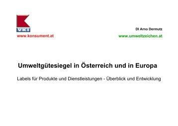 Umweltgütesiegel in Österreich und in Europa, DI Arno Dermutz, VKI
