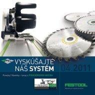 Vyskúšajte náš systém 04.2011 - Festool