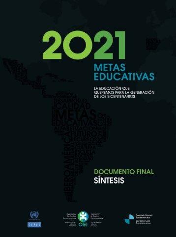 SINTESIS (112 paginas):METAS 2021 - OEI