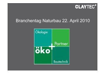 Branchentag Naturbau 22. April 2010 - bei der ÖkoPlus AG