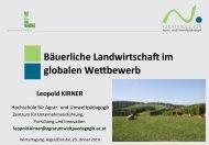 Bäuerliche Landwirtschaft im globalen WeObewerb Leopold KIRNER