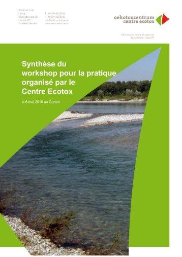 Synthèse du workshop pour la pratique organisé ... - Oekotoxzentrum