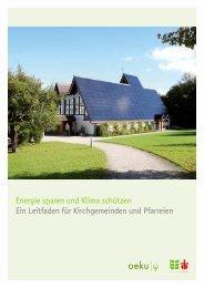 Energie sparen und Klima schützen Ein Leitfaden - oeku Kirche und ...