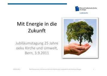 Referat Rolf Steinemann 25 Jahre oeku_20110903 - oeku Kirche ...