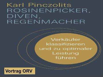 Rosinenpicker, Diven, Regenmacher - ÖRV