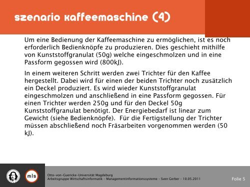 Übung 3/4/5 - Szenario erarbeiten - - Kaffeemaschine