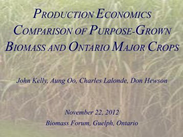 PRODUCTION ECONOMICS COMPARISON OF PURPOSE-GROWN BIOMASS AND ...