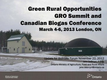 Green Rural Opportunities GRO Summit and Canadian Biogas ...