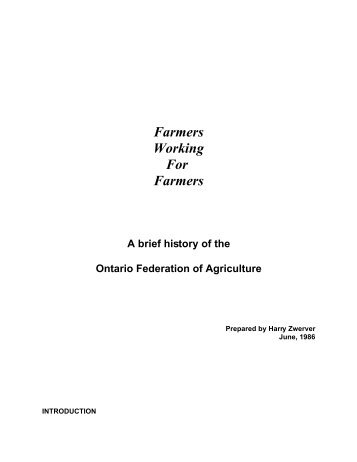 A brief history of - Ontario Federation of Agriculture
