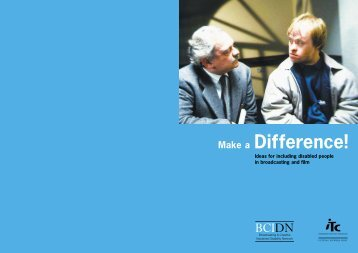 Make a Difference - Ideas for including disabled people in ... - Ofcom